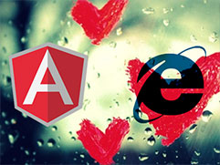 AngularJS & IE Family : Deal with it