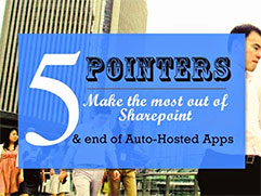 End of Office 365 Auto-Hosted Apps & Getting Most out of Sharepoint